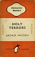 Holy Terrors by Arthur Machen