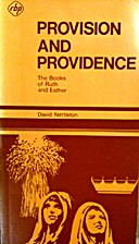 Provision and Providence (The Books of Ruth…