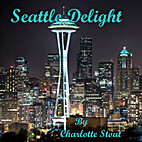 Seattle Delight by Charlotte Stout