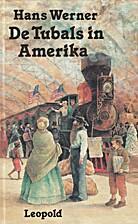 De Tubals in Amerika by Hans Werner
