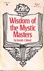 Wisdom of the Mystic Masters - Joseph J. Weed