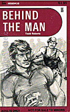 Behind the man by Todd Roberts