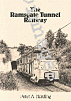 The Ramsgate Tunnel Railway by Peter A…