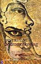 De dromenkoning by Anne Rutyne