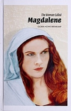 The Woman Called Magdalene by Gloria Howe…
