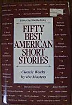 Fifty Best American Short Stories 1915-1965…