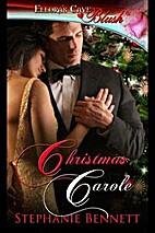 Christmas Carole by Stephanie Bennett