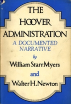 The Hoover Administration: A Documented…