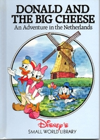 Donald and the Big Cheese: An Adventure in…