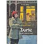 Dorie, the girl nobody loved by Doris Van…