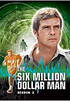 The Six Million Dollar Man: The Complete…