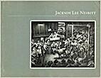 Jackson Lee Nesbitt: The graphic work by…