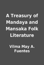 A Treasury of Mandaya and Mansaka Folk…