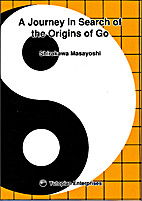 A Journey in Search of the Origins of Go by…