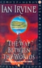 The Way Between the Worlds (The View from…