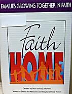 Faithhome Leader Kit: a 9 week Family…