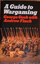 Guide to War Gaming by George Gush