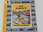 Harbour (Busy Places) by Philippe Dupasquier