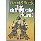 Die chinesische Heirat. Erzählungen. by…