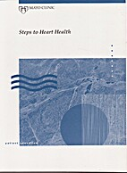 STEPS TO HEART HEALTH by mayo foundation