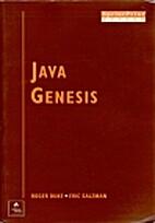 JAVA GENESIS: Book and CD-ROM by Roger Duke