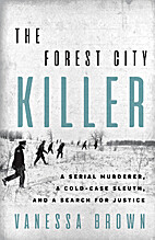 The Forest City Killer: A Serial Murderer, a…