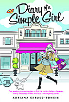 Diary of a Simple Girl by Adriana…