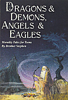 Dragons and Demons, Angels and Eagles:…