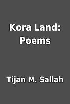 Kora Land: Poems by Tijan M. Sallah