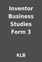 Inventor Business Studies Form 3 by KLB