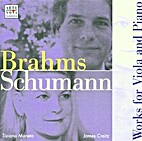 Works for Viola & Piano by Schumann Brahms