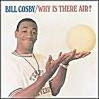 Why is There Air? by Bill Cosby
