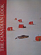 The Canadian Look : A Century of Sights and…