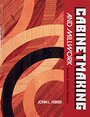 Cabinetmaking and Millwork, Fifth Edition - John Louis Feirer