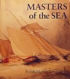 Masters of the Sea: British Marine…