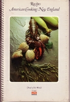 Recipes: American Cooking: New England by…