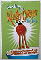 Searching for Kingly Critter : a deliciously…