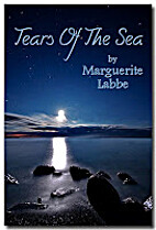 Tears of the Sea by Marguerite Labbe