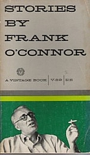 Stories By Frank O'Connor by Frank…