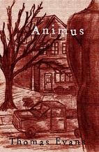 Animus by Thomas Evans