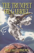 The Trumpet of Gabriel by Michael Harold…