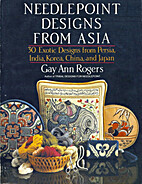 Needlepoint Designs from Asia by Gay Ann…