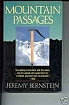 Mountain Passages by Jeremy Bernstein
