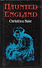 Haunted England: A Survey of English…