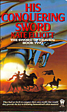 His Conquering Sword by Kate Elliott