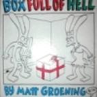 Box Full of Hell by Matt Groening