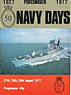 Portsmouth Navy Days 1927 to 1977 by W.J.…