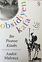 Obsidiyen Kafa - Bir Picasso Kitabi by…