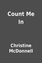 Count Me In by Christine McDonnell