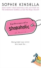 Confessions of a Shopaholic by Sophie…